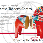 Progress and Challenge - Swedish Tobacco Control 2009